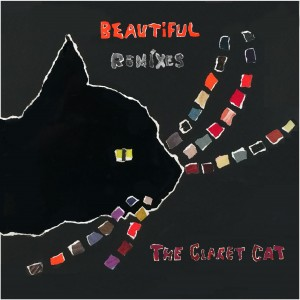 The Claret Cat – Beautiful Remixes
